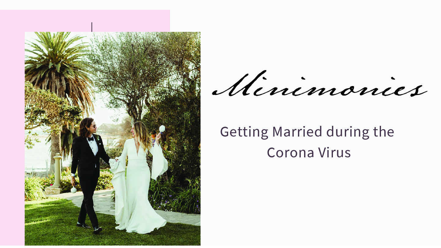 Minimonies - Getting Married During The Corona Virus